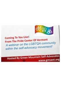 Button for LGBTIQ Community in Self advocacy groups around the world