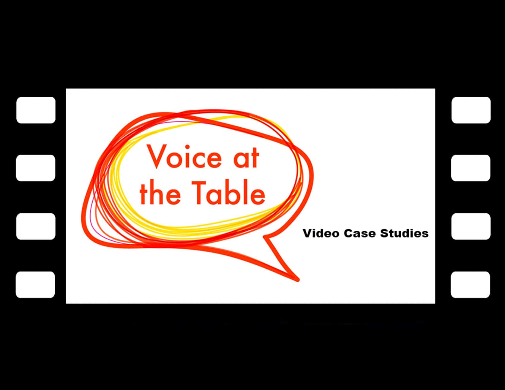 Voice At The Table Video Case Studies